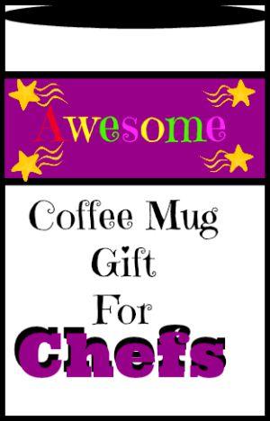 Mug Gift for Chefs