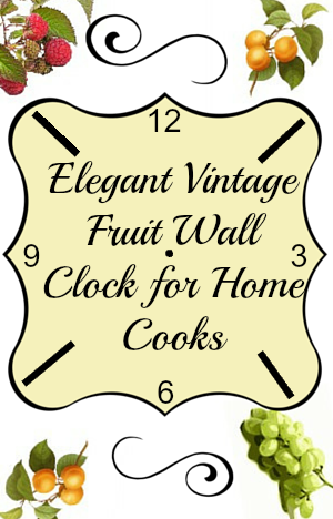 Vintage Fruit Kitchen Wall Clock