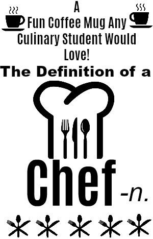 Chef Mug for Culinary Students