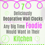 Seven Decorative Wall Clocks for Foodies